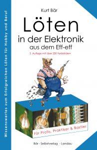 Kurt Bär - Löten in der Elektronik aus dem Eff-eff Cover